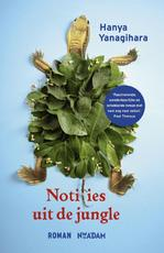 Notities uit de jungle - Hanya Yanagihara (ISBN 9789046817568)