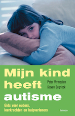 Mijn kind heeft autisme - Peter Vermeulen (ISBN 9789020999235)