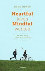 Heartful leven, mindful werken - David Dewulf (ISBN 9789401422277)