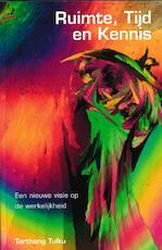 Ruimte, tijd en kennis - Tarthang Tulku (ISBN 9789073728219)