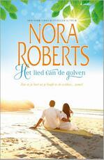 Het lied van de golven - Nora Roberts (ISBN 9789402502183)