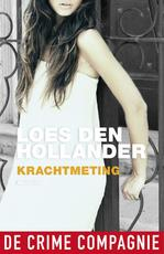 Krachtmeting - Loes den Hollander (ISBN 9789461092410)