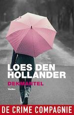 Dekmantel - Loes den Hollander (ISBN 9789461092441)