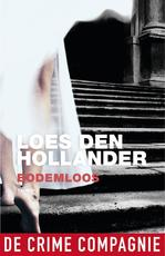 Bodemloos - Loes den Hollander (ISBN 9789461092328)