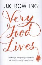 Very Good Lives - J.K. Rowling (ISBN 9781408706787)