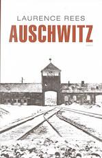 Auschwitz - Laurence Rees (ISBN 9789026324536)