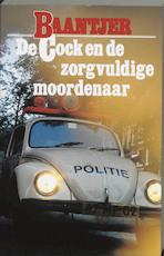 De Cock en de zorgvuldige moordenaar - Albert Cornelis Baantjer, Appie Baantjer (ISBN 9789026101557)