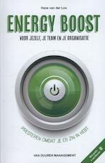 Energy Boost voor jezelf, je team en je organisatie - Hans van der Loo (ISBN 9789089651839)