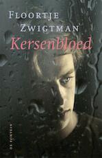 Kersenbloed - Floortje Zwigtman (ISBN 9789026187285)
