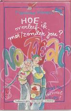 Hoe overleef ik met/zonder jou ? - Francine Oomen (ISBN 9789026998560)