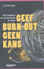 Geef burn-out geen kans - Luc Swinnen (ISBN 9789059085824)