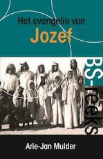 Het evangelie van Jozef - Arie-Jan Mulder (ISBN 9789081547444)