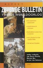 Zevende bulletin Tweede Wereldoorlog - Perry Pierik, Amp, Martin Ros, Amp, Jet van Swieten (ISBN 9789059113091)