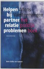 Helpen bij partnerrelatieproblemen - Alfons Vansteenwegen (ISBN 9789031344390)