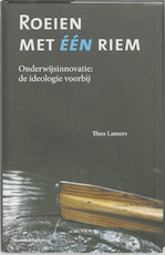 Roeien met één riem - T. Lamers (ISBN 9789075142808)