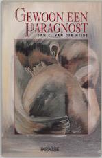 Gewoon een paragnost - J.C. van der Heide, Jan C. van der Heide (ISBN 9789056390051)