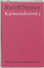Karmaonderzoek 3 - Rudolf Steiner