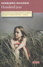 Honderd jaar - Herbjørg Wassmo (ISBN 9789044524550)