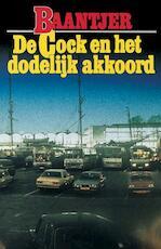 De Cock en het dodelijk akkoord - Albert Cornelis Baantjer (ISBN 9789026125089)