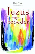Jezus, mijn broeder - Hans Stolp (ISBN 9789020299830)