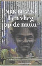 Een vlieg op de muur - Dirk Bracke (ISBN 9789065656971)