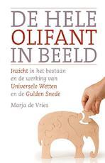 De hele olifant in beeld - Marja de Vries (ISBN 9789020207286)