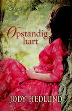 Opstandig hart - Jody Hedlund (ISBN 9789029722339)