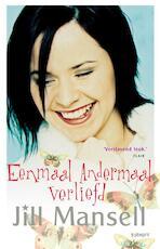 Eenmaal andermaal verliefd - Jill Mansell (ISBN 9789021806440)
