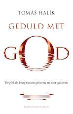 Geduld met God - Tomás Halík (ISBN 9789023929482)