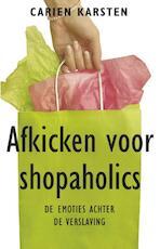 Afkicken voor shopaholics - Carien Karsten (ISBN 9789021552132)