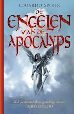 De Engelen van de Apocalyps - Eduardo Spohr (ISBN 9789024533688)