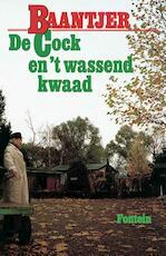 De Cock en 't wassend kwaad - Albert Cornelis Baantjer (ISBN 9789026125522)