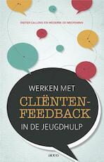 Werken met clientenfeedback in de jeugdhulp - Dieter Callens (ISBN 9789033496851)