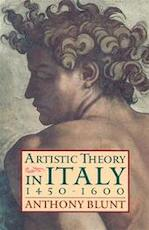 Artistic theory in Italy, 1450-1600 - Anthony Blunt (ISBN 9780198810506)