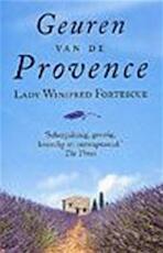 Geuren van de Provence - Lady Winifred Fortescue, Annet Mons (ISBN 9789022533253)