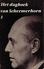 Het dagboek van Schermerhorn deel 1 + 2 - W. Schermerhorn, MR. DR. c. Smit (ISBN 9789001783006)