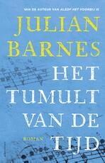 Het ruisen van de tijd - Julian Barnes (ISBN 9789025446611)