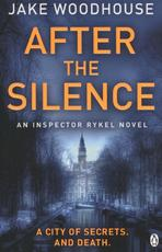 After the Silence - Jake Woodhouse (ISBN 9781405914284)