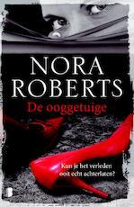 De ooggetuige - Nora Roberts (ISBN 9789022575246)