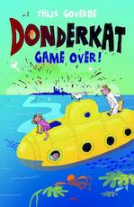 Donderkat, Game over - Thijs Goverde (ISBN 9789025113193)