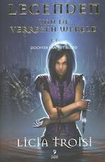 Legenden van de verrezen wereld (02): dochter van het bloed - Licia Troisi (ISBN 9789078345794)