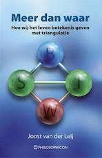 Meer dan waar - Joost van der Leij (ISBN 9789460510823)