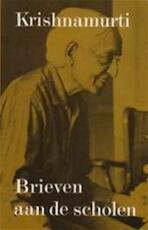 Brieven aan de scholen - Jiddu Krishnamurti, Henri W. Methorst (ISBN 9789020254488)