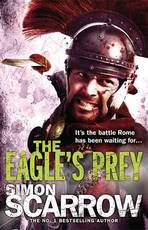 Eagle's Prey - Simon Scarrow (ISBN 9780755349999)