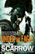 Under the Eagle - Simon Scarrow (ISBN 9780755349708)
