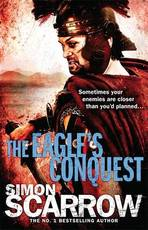 The Eagle's Conquest - Simon Scarrow (ISBN 9780755349968)