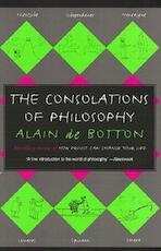 The Consolations of Philosophy - Alain De Botton (ISBN 9780679779179)