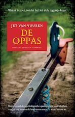 De oppas - Jet van Vuuren (ISBN 9789045208640)