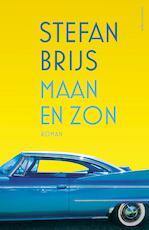 Maan en zon - Stefan Brijs (ISBN 9789025443887)