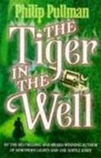 The tiger in the well - Philip Pullman (ISBN 9780439010795)